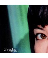 Cinematic [Audio CD] Chiyoko - $1.46