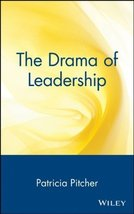 By Patricia Pitcher The Drama of Leadership (1st First Edition) [Hardcov... - $19.59