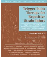 Trigger Point Therapy for Repetitive Strain Injury: Your Self-Treatment ... - $10.79