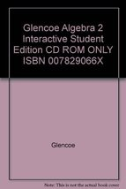Glencoe Algebra 2 Interactive Student Edition CD ROM ONLY ISBN 007829066... - $14.70