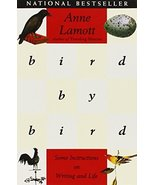 Bird by Bird: Some Instructions on Writing and Life [Paperback] by Lamot... - $6.74