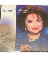 Straight Ahead [Audio CD] Paula Adams - $9.59