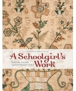 A Schoolgirl's Work: Samplers from Spencer Museum of Art Blackbird Designs  - $24.30