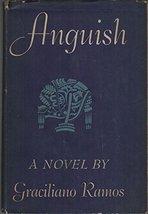 ANGUISH. [Hardcover] Ramos, Graciliano.