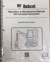 Bobcat 324 Excavator Operation & Maintenance Manual Operator/Owner's # 6989592 - $22.08+