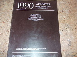 1990 Ford Aerostar TRUCK Van 4-WD Update Service Manual OEM SUPPLEMENT BOOK - $8.01