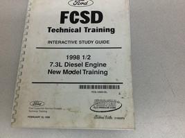 1998 1/2 FORD TRUCK 7.3 7.3L Diesel Engine Technical Training Manual OEM - $39.59