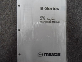2001 Mazda B-Series Truck 4.0 Engine Service Repair Shop Manual NEW FACT... - $29.65