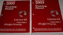 2003 LINCOLN LS Service Shop Repair Manual Set OEM 03 BRAND NEW BOOKS FA... - $217.80