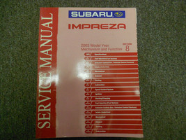 2003 Subaru Impreza Mechanism Function Section 8 Service Manual WATER DAMAGED - $23.75