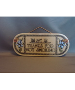"""Trinity Pottery Art Plaque """"Thank You for Not Smoking""""  - $3.99"""