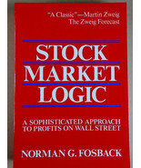 Stock Market Logic : A Sophisticated Approach to Profits on Wall Street ... - $4.99