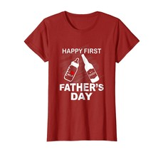 Dad Shirts - Happy First Father's Day T-Shirt Funny Dad Tee for Men Wowen - $19.95