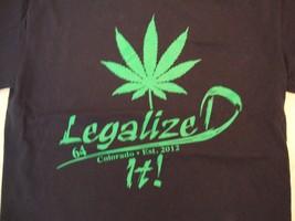 """Colorado Weed Pot """"Legalized It!"""" Est. 2012 Unmentionables Store T Shirt S - $15.83"""