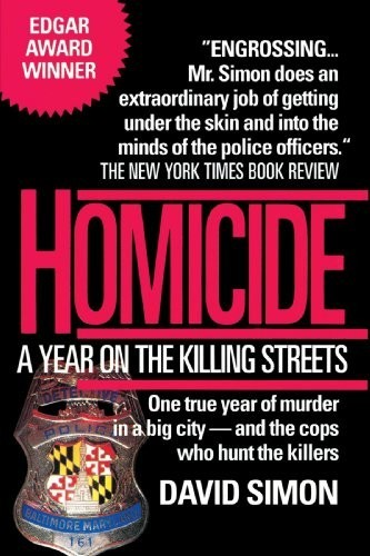 Homicide: A Year on the Killing Streets...Author: David Simon (used paperback)