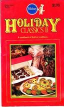 Pillsbury Classic Cookbooks, Holiday Classics II, Cookbook Of Festive Tr... - $2.25