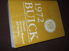 1972 Buick ALL MODELS ALL SERIES Service Repair Shop Manual FACTORY BRAN... - $138.59