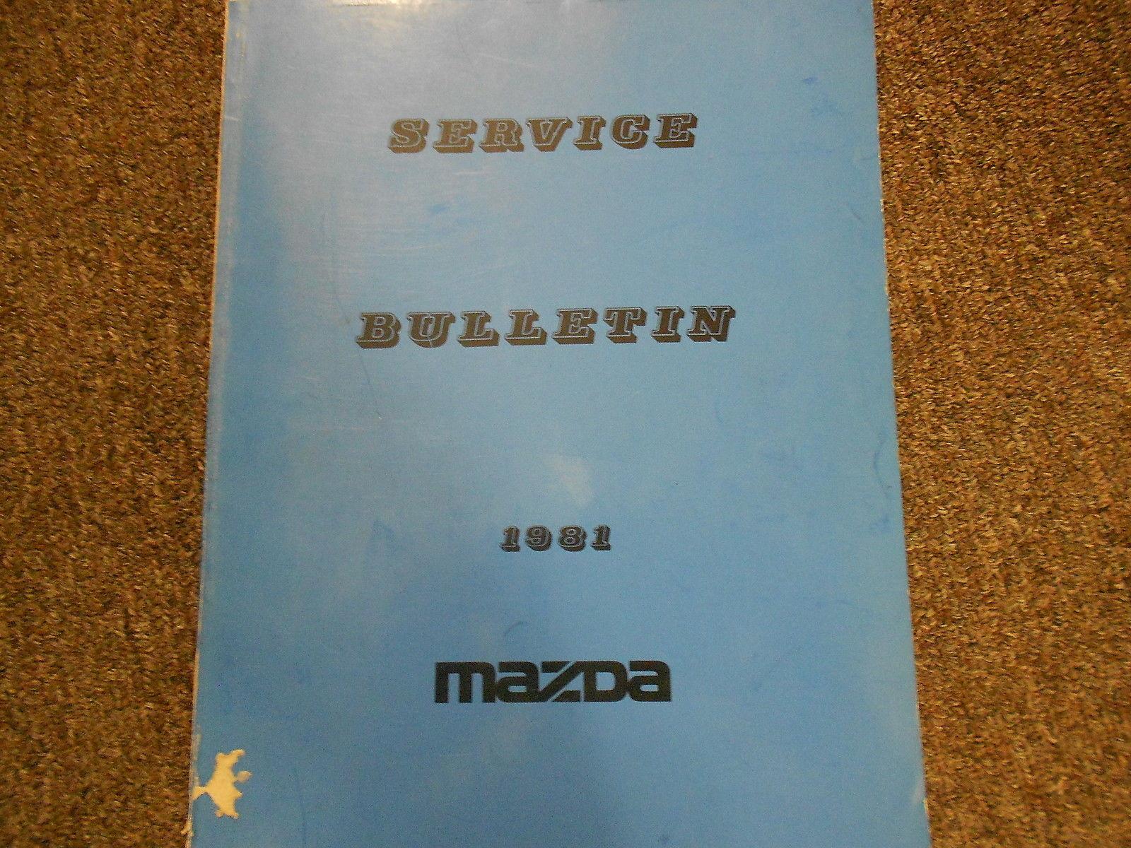 1981 Mazda Service Bulletins Service Repair Shop Manual FACTORY OEM BOOK 81