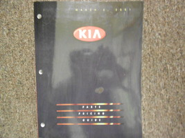 2001 KIA Parts Pricing and Information Service Repair Shop Manual March 01 - $19.75
