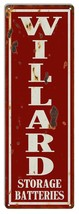 Reproduction Willard Batteries Gas Station Sign 6X18 - $19.80
