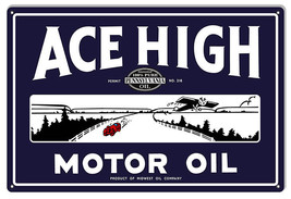 Ace High Motor Oil Sign 12X18 - $21.78