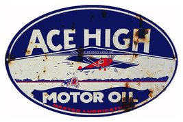 Nostalgic Ace High Motor Oil Sign 9X14 Oval - $24.75