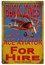 Buck Jones Ace Aviator For Hire Airplane Sign - $21.78