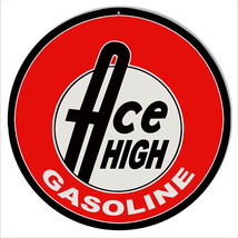 Ace High Gasoline Motor Oil Sign 14 Round - $23.76