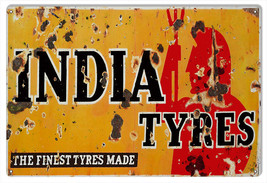 """Reproduction India Tires Sign 12""""x18"""" - $25.74"""