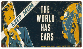 Reproduction MUM The World Has Ear's Sign - $19.80