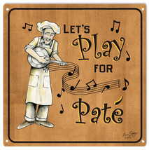 Musical Lets Play For Pate Sign - $25.74