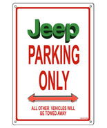 "Jeep Parking Only Sign 12""x18"" - $21.78"