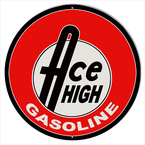 Primary image for Extra Large Ace High Gasoline Motor Oil Sign 24 Round