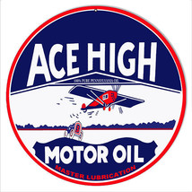 Ace High Lubrication Motor Oil Sign 14 Round - $23.76