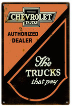 Reproduction Chevrolet The Trucks That Pay Sign 16X24 - $39.55