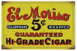 El Moriso Hi-Grade Cigar Sign - $25.74