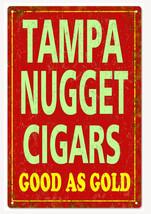 Vintage Tampa Nugget Cigars Sign Natsalgic Cigar Signs - $25.74