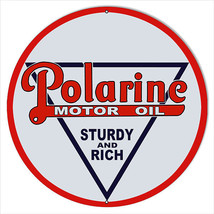 Large Polarine Sturdy And Rich Motor Oil Sign 18 Round - $46.53