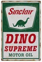 Reproduction Sinclair Dino Supreme Motor Oil Sign - $23.76