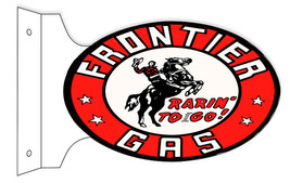 Reproduction Frontier Gas Rarin To Go Flange 12X18 Oval Sign - $50.49