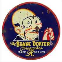 Aged Looking Brake Dokter Safe Brakes Gas Station Sign 14 Round - $25.74