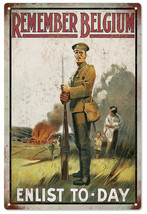 Remember Belgium Enlist To Day Military Sign - $25.74