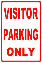 Visitor Parking Only Warning Caution Sign - $23.76