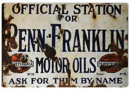 Penn Franklin Motor Oil Gas Station Sign Reproduction Aged - $23.76