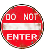 Red Do Not Enter Warning Round Sign Reproduction - $25.74