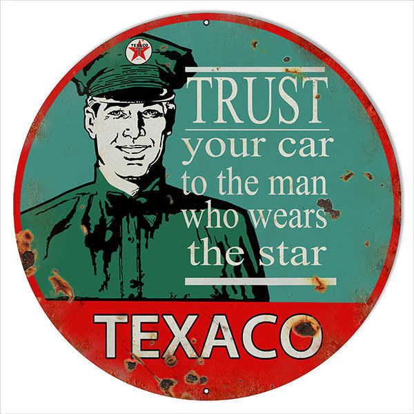 Primary image for Large Reproduction Trust Your Car Texaco Motor Oil Sign 18 Round