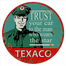 Large Reproduction Trust Your Car Texaco Motor Oil Sign 18 Round - $46.53
