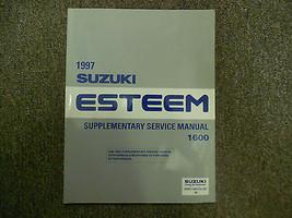 1997 Suzuki Esteem 1600 Supplementary Service Repair Shop Manual FACTORY... - $31.67