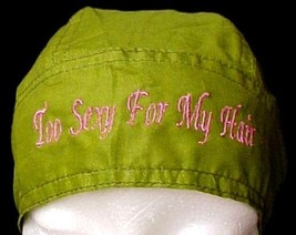 Breast Cancer Head Cover Olive Hat Durag Too Sexy for My Hair Cotton One Size - $15.49