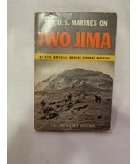 The U.S. Marines on Iwo Jima; 1945 Infantry Journal By 5 Official Marine... - $12.98